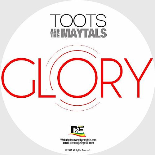 Play & Download Glory by Toots and the Maytals | Napster
