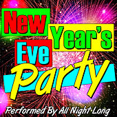 Play & Download New Year's Eve Party by All Night Long | Napster