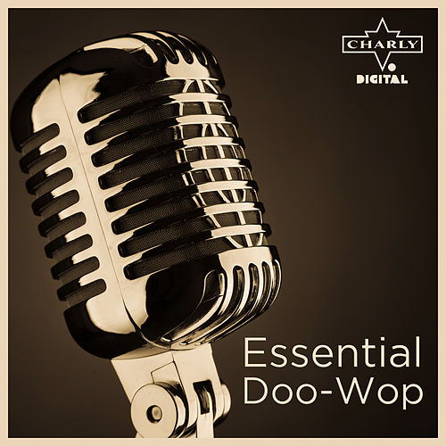 Play & Download Essential Doo-Wop by Various Artists | Napster