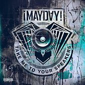 Play & Download Take Me to Your Speakers (Instrumentals) by ¡Mayday! | Napster