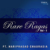 Play & Download Rare Ragas Vol. 1 by Pandit Hariprasad Chaurasia | Napster