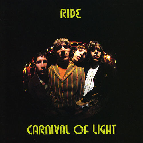 Carnival Of Light (Expanded) by RIDE