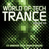 Play & Download World Of Tech Trance Volume 04 - EP by Various Artists | Napster