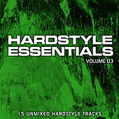 Play & Download Hardstyle Essentials Volume 3 - EP by Various Artists | Napster