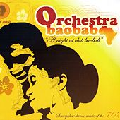 A Night At Club Baobab (Senegalese Dance Music of the 70's) by Orchestra Baobab