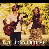 Play & Download Gallon House by Gallon House | Napster
