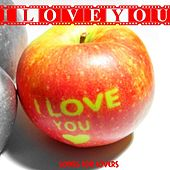 I Love You (Songs for Lovers) von Various Artists