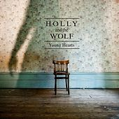 Play & Download Young Hearts by Holly and the Wolf | Napster