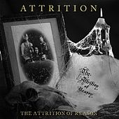 The Attrition Of Reason (Remastered w/Bonus Tracks) by Attrition