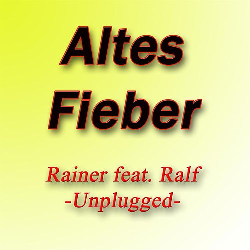 Play & Download Altes Fieber by Rainer | Napster