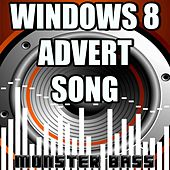 Play & Download Windows 8 Advert Song - Everything At Once - A Tribute to Lenka by Monster Bass | Napster