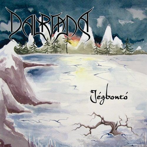 Play & Download Jégbontó by Dalriada | Napster