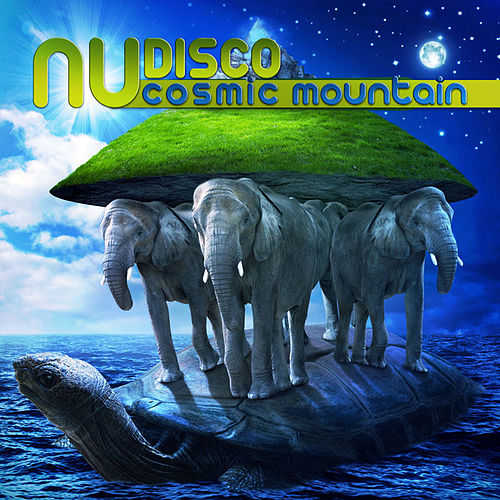 Play & Download Nudisco Cosmic Mountain by Various Artists | Napster