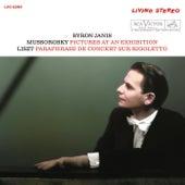 Mussorgsky: Pictures at an Exhibition; Liszt: Paraphrase de concert sur Rigoletto by Byron Janis