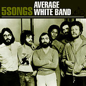 Average White Band - 5 Songs EP von Average White Band