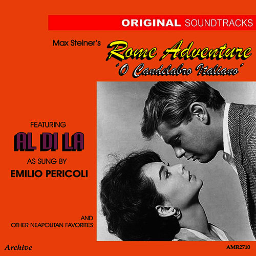 Play & Download OST 'O Candelabro Italiano' (Rome Adventure) by Max Steiner | Napster