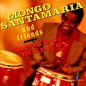 Play & Download Mambo Mongo by Mongo Santamaria | Napster