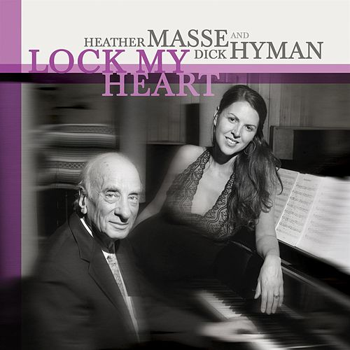 Play & Download Lock My Heart by Heather Masse | Napster