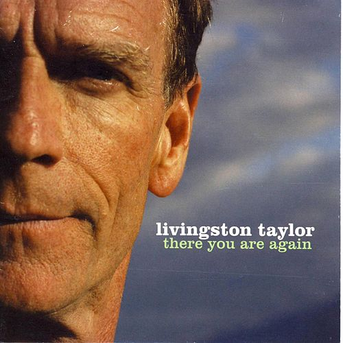 Play & Download There You Are Again by Livingston Taylor | Napster