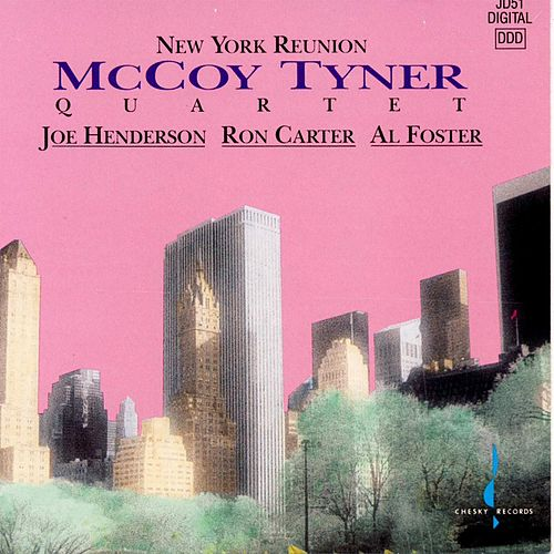 New York Reunion by McCoy Tyner
