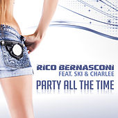 Play & Download Party All the Time by Rico Bernasconi | Napster