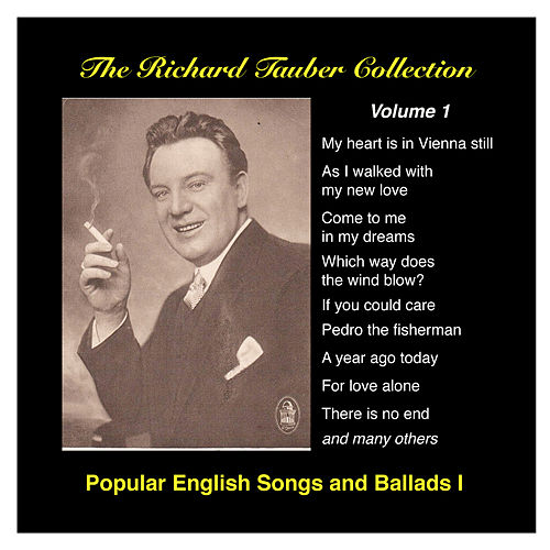 The Richard Tauber Collection by Richard Tauber