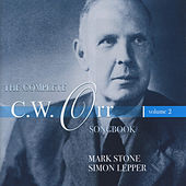 The Complete C.W. Orr Songbook, Vol. 2 by Mark Stone