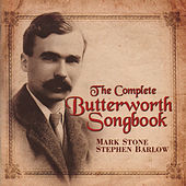 Play & Download The Complete Butterworth Songbook by Mark Stone | Napster