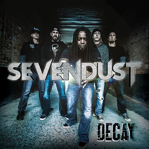 Play & Download Decay by Sevendust | Napster