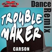 Play & Download Troublemaker by Carson | Napster