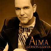 Play & Download Alma by Gerson Galván | Napster