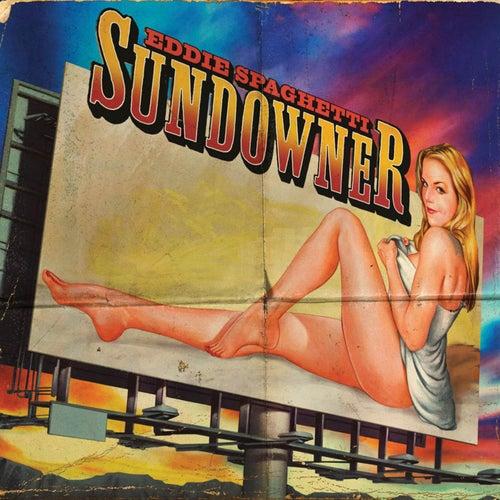 Play & Download Sundowner by Eddie Spaghetti | Napster