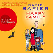 Play & Download Happy Family (Gekürzte Fassung) by David Safier | Napster