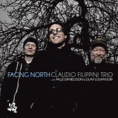 Play & Download Facing North by Claudio Filippini | Napster