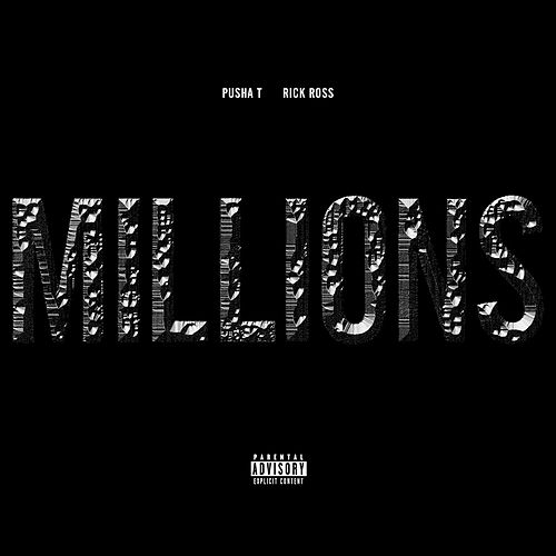 Play & Download Millions by Pusha T | Napster