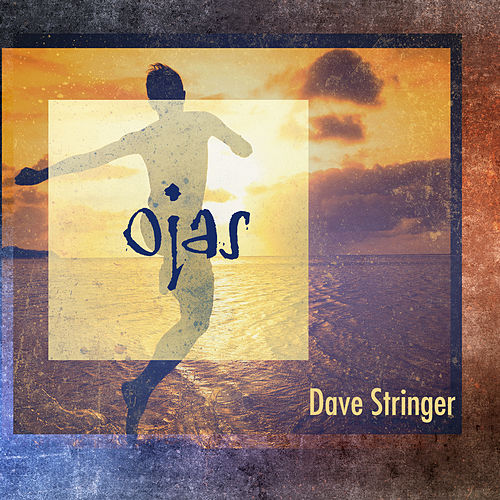 Ojas by Dave Stringer