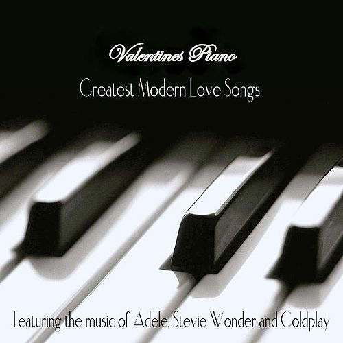 Play & Download Valentines Piano: Greatest Modern Love Songs by Joe Thomas | Napster
