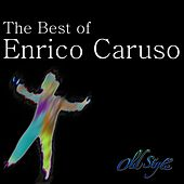 Play & Download The Best of Caruso (Le 30 Canzoni più Belle) by Various Artists | Napster
