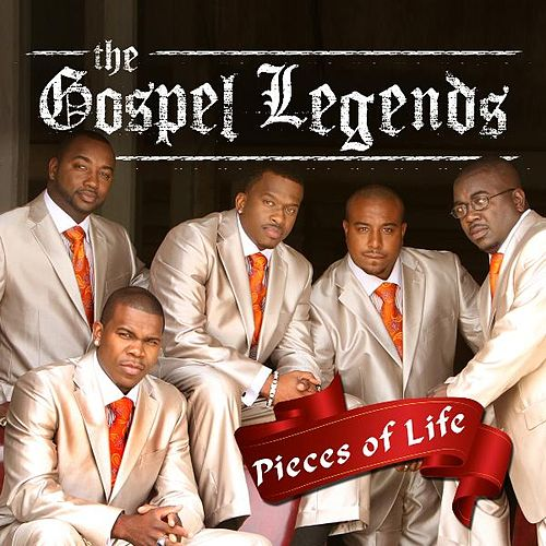 Play & Download Pieces of Life by The Gospel Legends | Napster