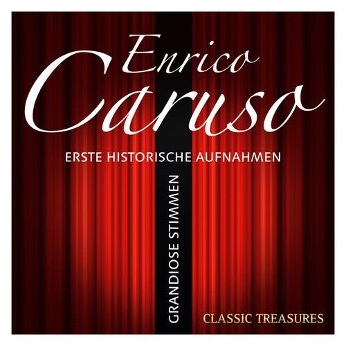 Play & Download Grandiose Stimmen: Enrico Caruso by Enrico Caruso | Napster