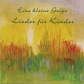 Play & Download Eine kleine Geige by Kinder Lieder | Napster