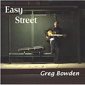 Play & Download Easy Street by Greg Bowden | Napster