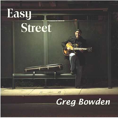 Easy Street by Greg Bowden