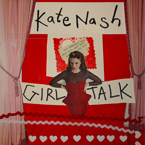 Play & Download Girl Talk by Kate Nash | Napster