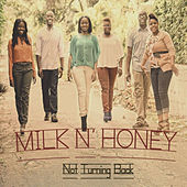 Not Turning Back - EP by Milk n' Honey