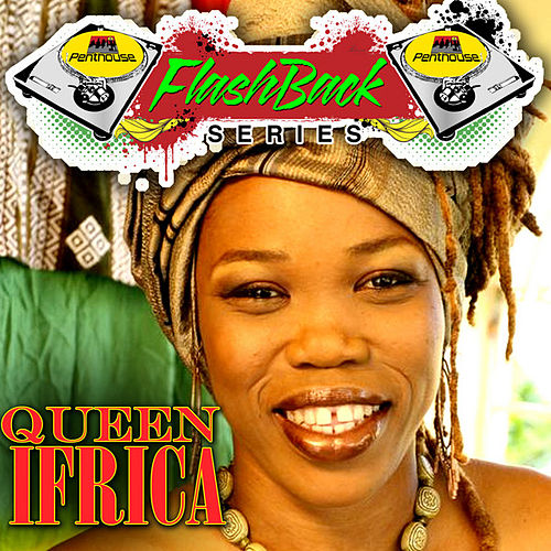 Penthouse Flashback Series (Queen Ifrica) by Queen I-frica