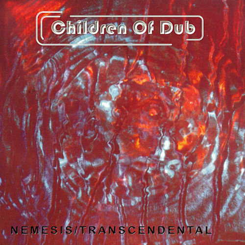 Play & Download Nemesis/Transcendental by Children of Dub | Napster