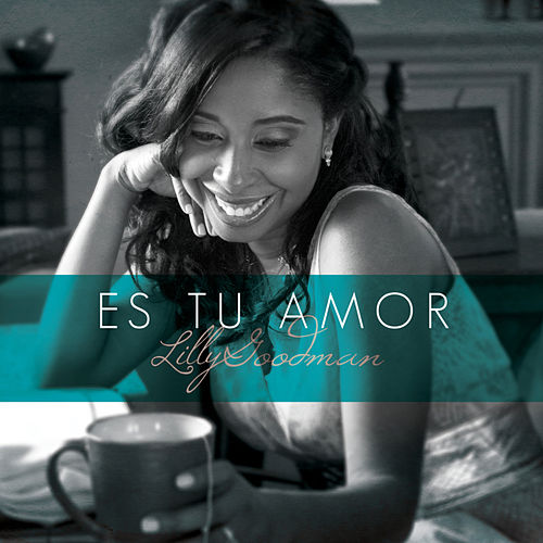 Play & Download Es Tu Amor - Single by Lilly Goodman | Napster