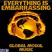 Play & Download Everything Is Embarrassing - Tribute to Sky Ferreira by Global Mogul Music | Napster