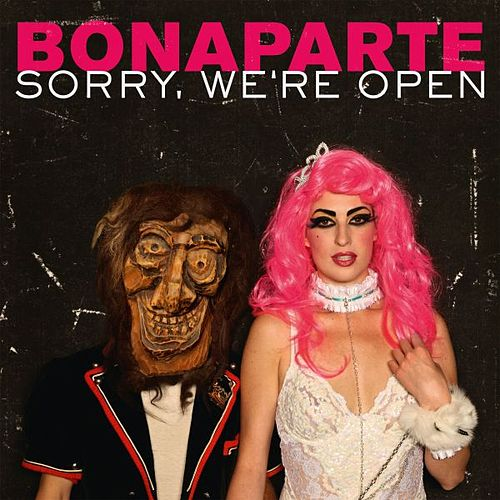 Play & Download Sorry We're Open by Bonaparte | Napster